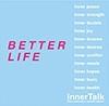 InnerTalk Better Life Category