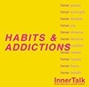 InnerTalk Habits and Addictions Category